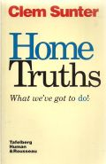 Home Truths - what weve got to do